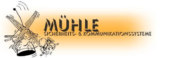 Mühle Sicherheits- und Kommunikationssysteme